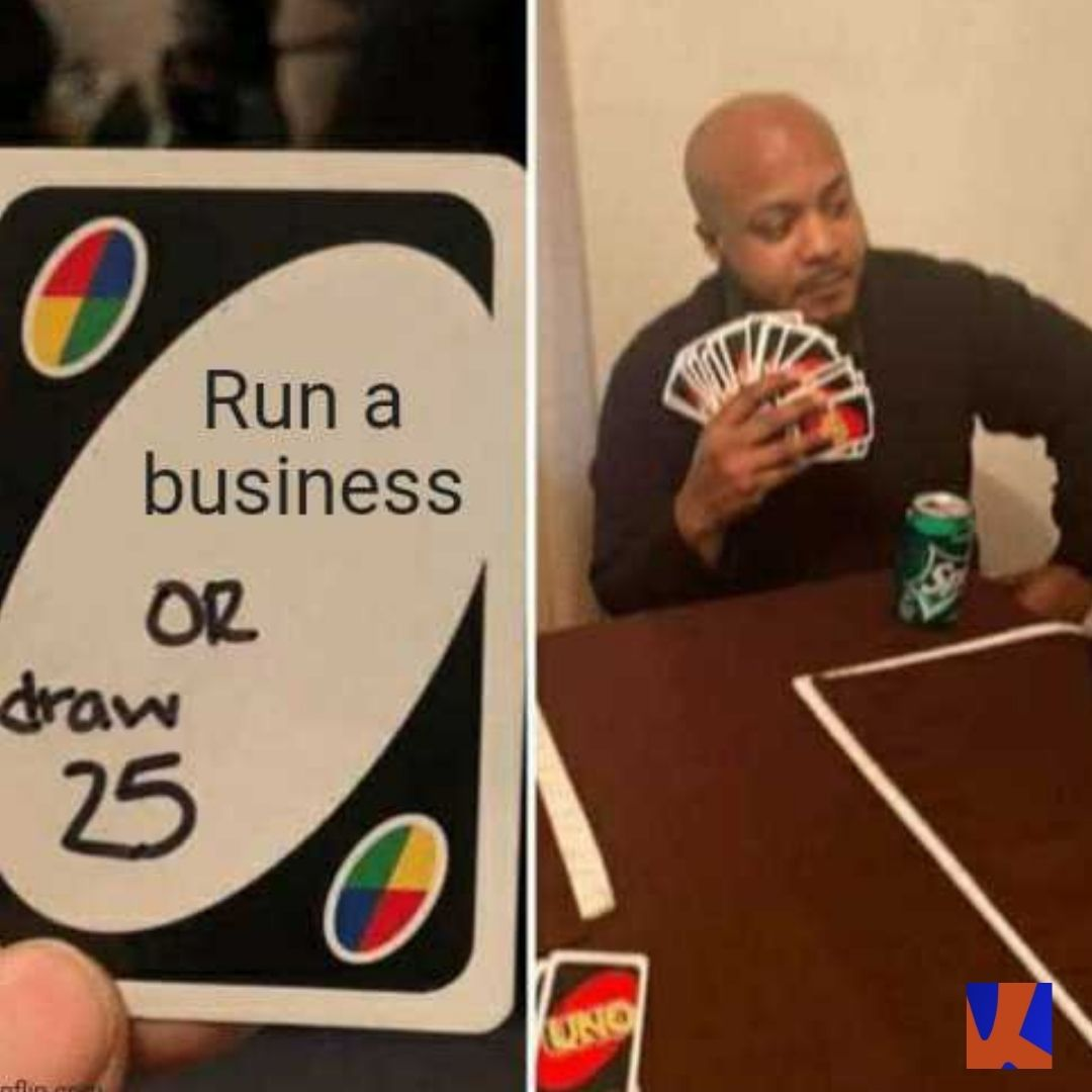 Run a business or draw 25